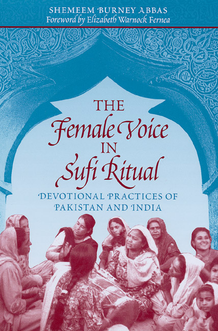 The Female Voice in Sufi Ritual by Shemeem Burney Abbas